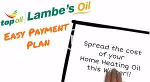 Spread the cost of your Home Heating Oil with Lambes Oil Easy Paynment Plan
